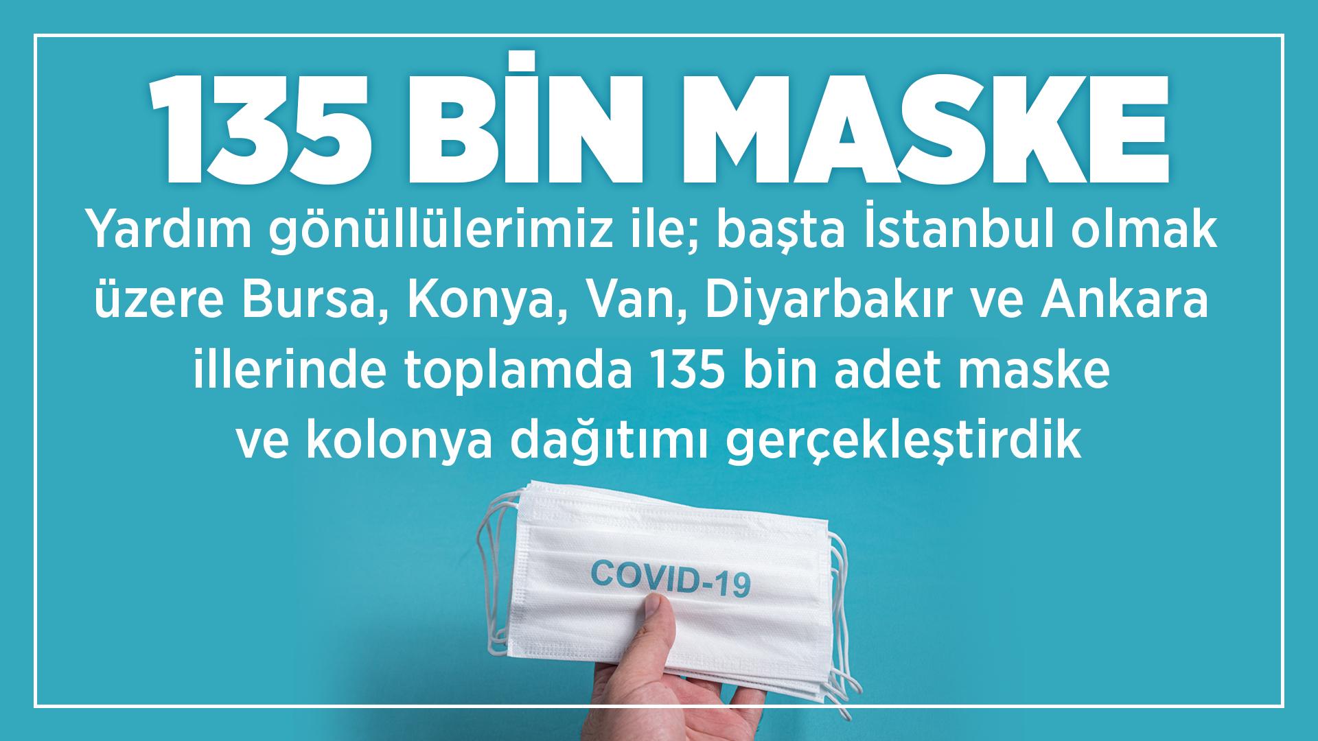 Maske ve Kolonya Dağıtım Organizasyonu